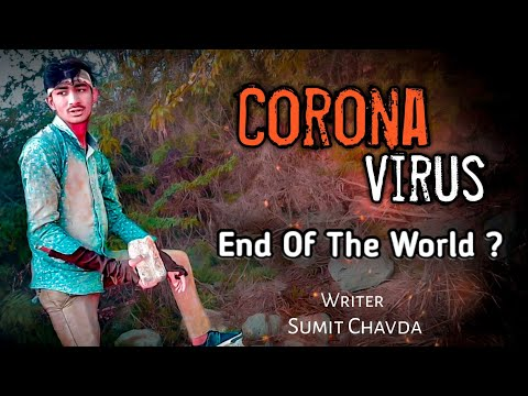Corona Virus   Covid 19  | Short Film | End of the world?