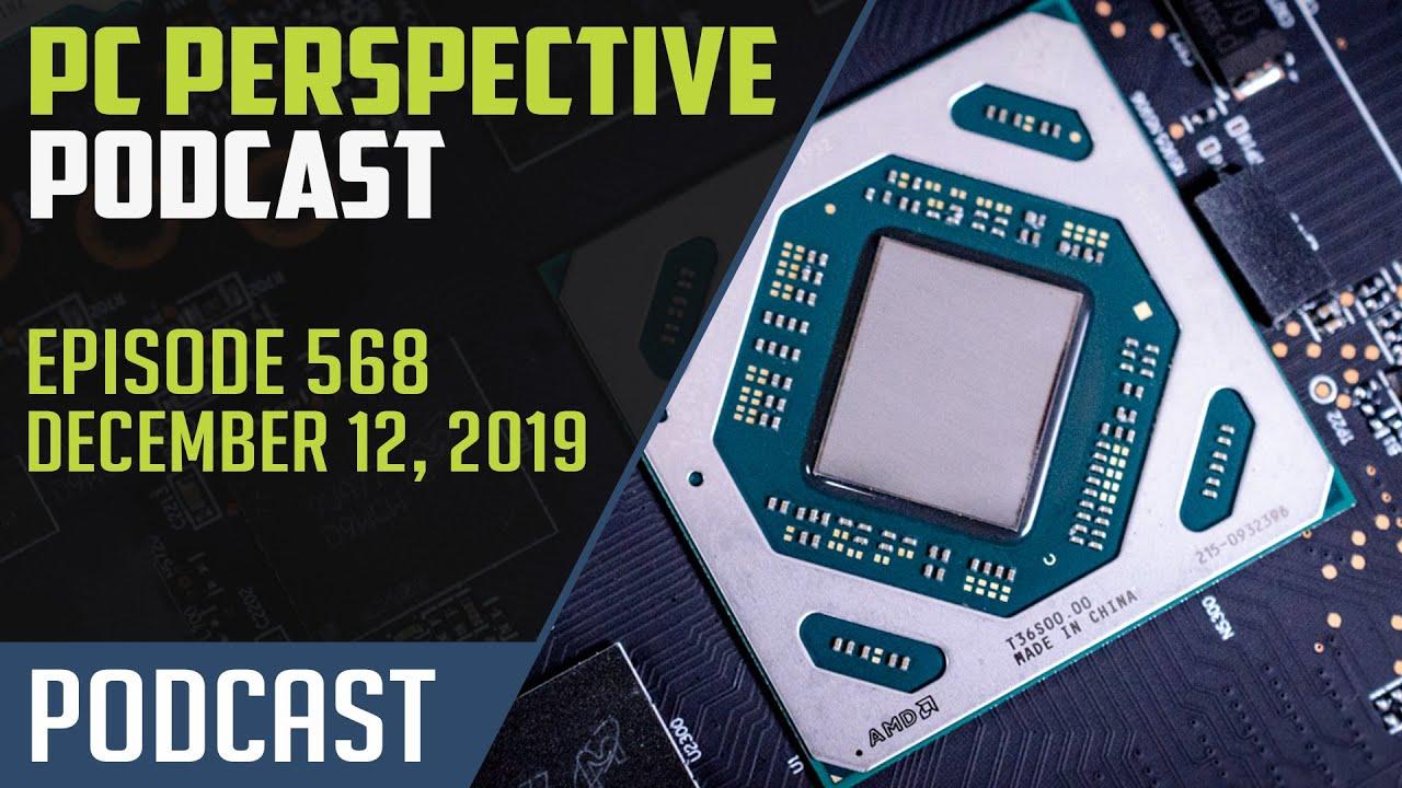 PC Perspective Podcast #568 - RX 5500 XT, GTX 1650 SUPER