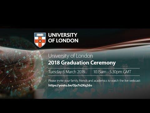 University of London 2018 Graduation Webcast