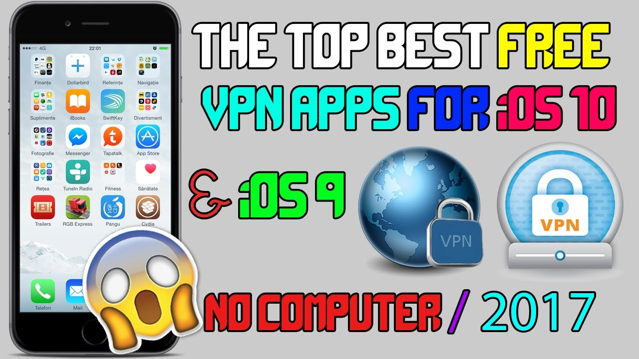 Best Free VPN Apps For iPhone. iPad and iPod Touch (iOS 10 - 10.2.1 / 9) - YouTube