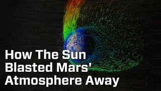 The Sun Blew Away Mars' Atmosphere