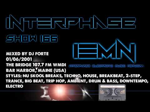INTERPHASE - Show #166 (01/06/2001) - The Bridge 107.7 FM - Nu Skool Breaks, Techno, House, Trance
