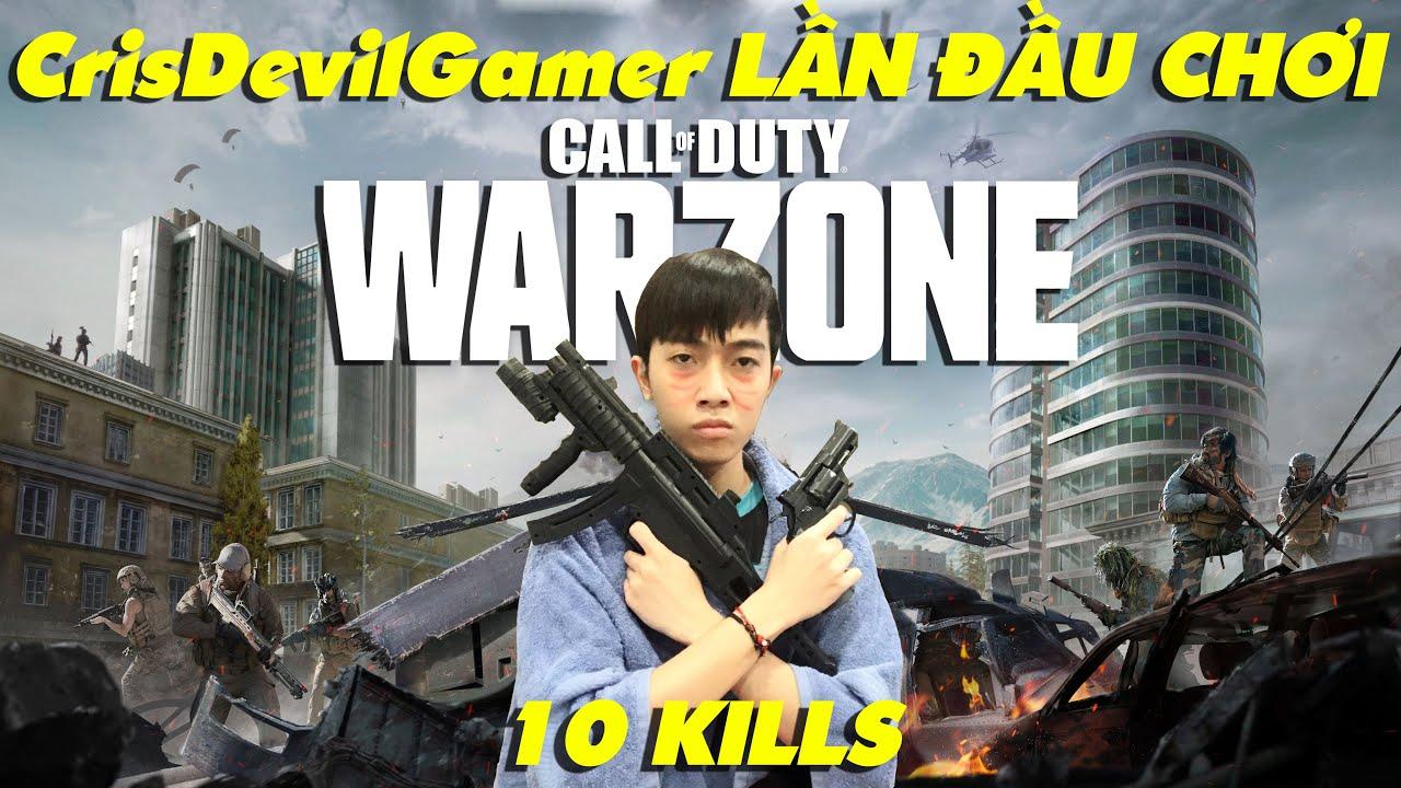 LẦN ĐẦU CHƠI Call of Duty Warzone của CrisDevilGamer