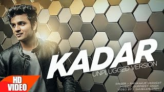 Kadar | Mankirt Aulakh (Unplugged Version) | Shivankur Vashisht | Punjabi Viral Song | Speed Records