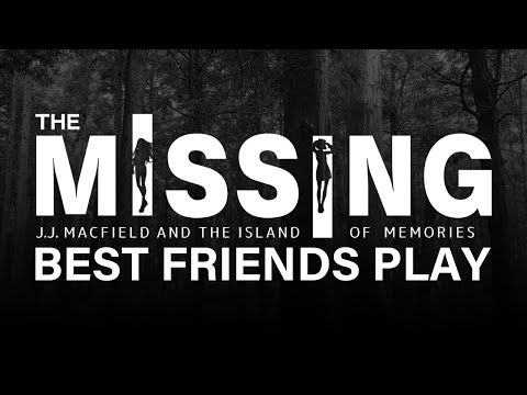 Best Friends Play The Missing: JJ Macfield and the Island of Memories
