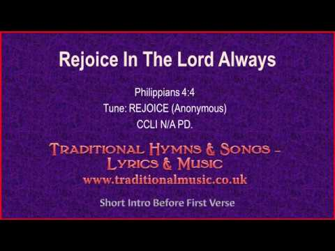 Rejoice In The Lord Always - Old Hymn Lyrics & Music