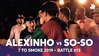 ALEXINHO vs SO-SO | Grąnd Beatbox 7 TO SMOKE Battle 2019 | Battle 13