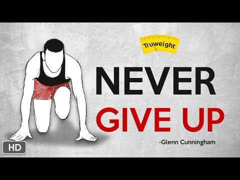 Weigh Loss Motivational Video - Never give up