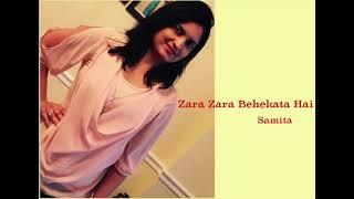 Zara Zara Behekata Hai (Female Cover by Samita Bhave)