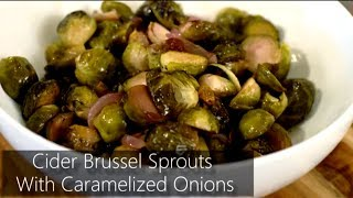Foodie With A Life - Cider Brussel Sprouts With Caramelized Onions
