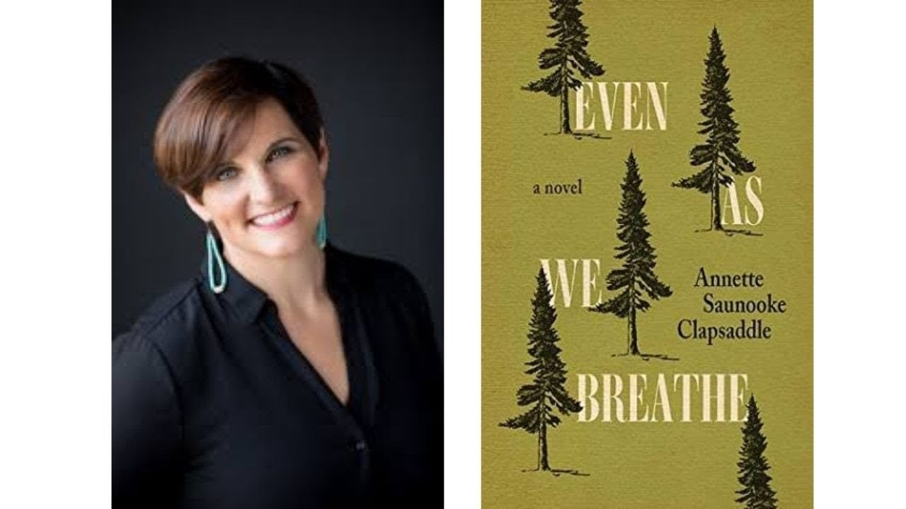Image for Author Talk: Even As We Breathe with Annette Saunooke Clapsaddle webinar