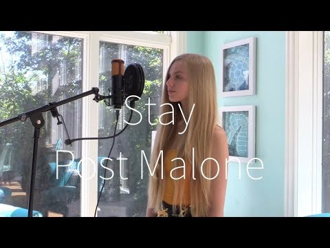 Stay (Post Malone Cover) - Hannah Geller