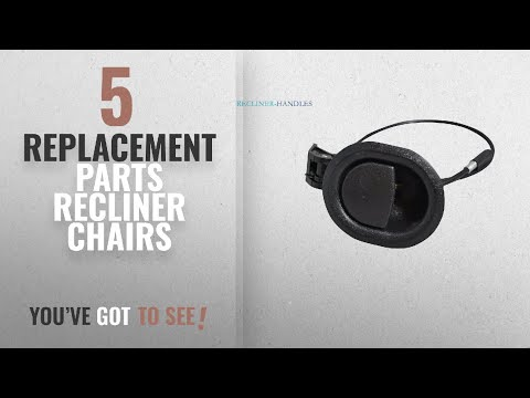 Top 10 Replacement Parts Recliner Chairs [2018]: Recliner-Handles Replacement Car Door Flapper Style