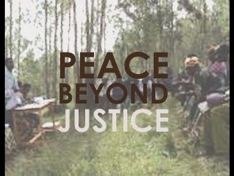 Peace Beyond Justice - Trailer
