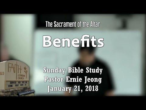 Sacrament of the Altar - Benefits (Bible Study)