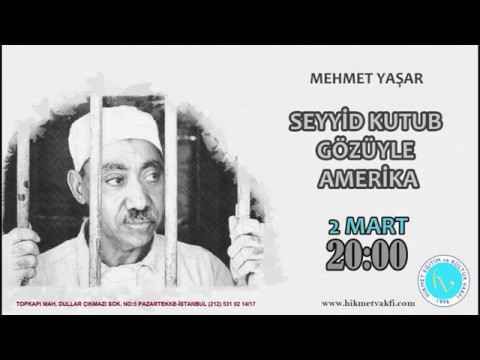 Seyyid Kutub Gözüyle Amerika - Mehmet Yaşar