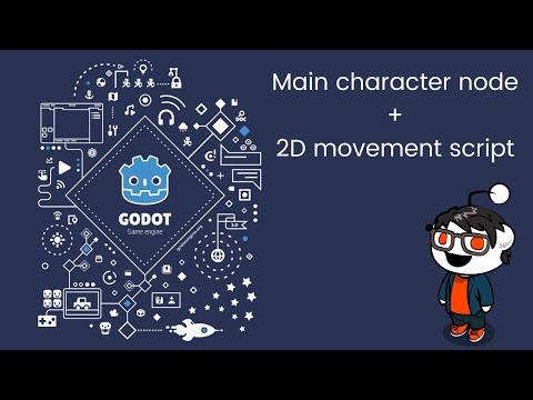 Godot Engine 3.X - 2D RPG - #1 Main character node + 2D movement script