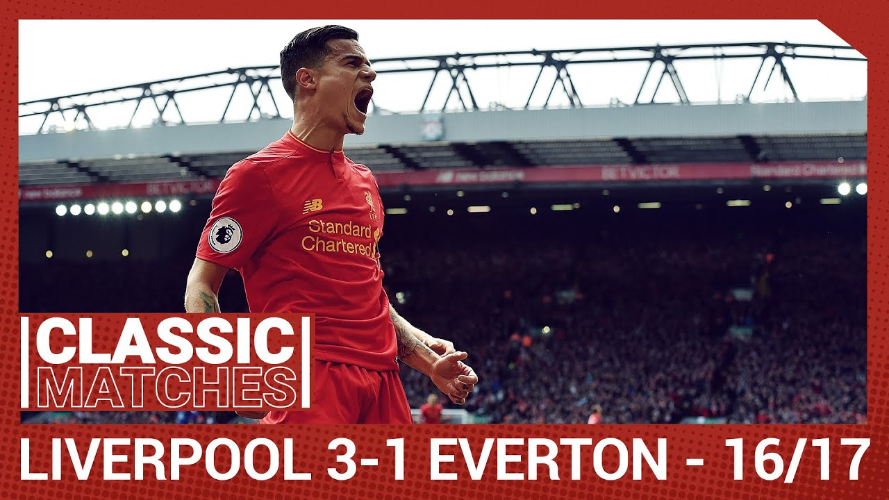 Premier League Classic: Liverpool 3-1 Everton | Coutinho magic on derby day
