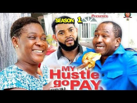 MY HUSTLE GO PAY SEASON 1 - Mercy Johnson - New Movie - 2019 Latest Nigerian Nollywood Movie