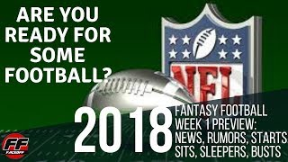 Fantasy Football 2018 Week 1 Starts, Sits, Sleepers, Busts and Rankings | NFL News