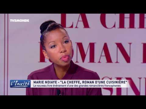 "Marie NDIAYE : ""La cheffe, roman d'une cuisinière"""