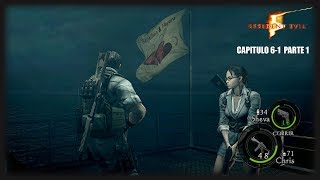 Resident Evil 5: Capitulo 6-1 Parte 1