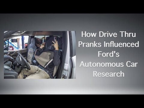 How Drive Thru Pranks Influenced Ford