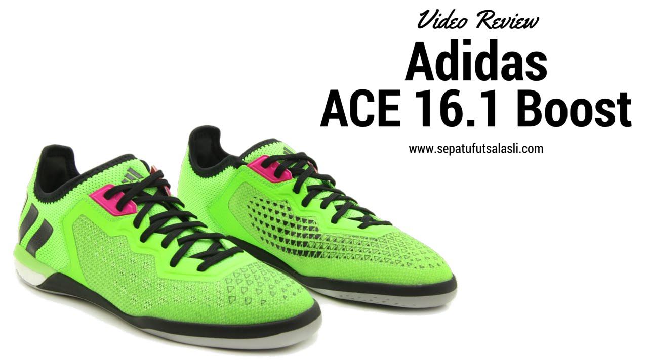 bc359764ca2 ... discount review sepatu futsal adidas ace 16.1 court boost youtube fadb5  d97ee