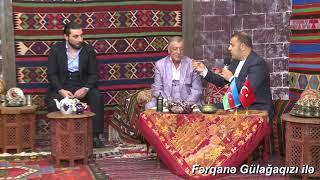Nazim Faytonçu, Ceyhun Bakılı,  Hüseyn Bakılı, Sadıx Mustafayev Fərqanə Gülağaqızı ilə (tam veriliş)