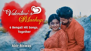Bengali Valentine's  Mashup | Abir Biswas | 6 Bengali Songs Together | New Bengali Songs 2020 |Cover