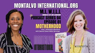 M.I. W.I.L.L. Podcast -- Series 4 Episode 1: What is Beautiful? with Abbie Sprunger