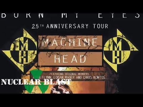 MACHINE HEAD - 'Burn My Eyes' 25th Anniversary Tour (OFFICIAL ANNOUNCEMENT)