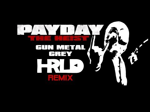 Payday The Heist Soundtrack - Gun Metal Grey (HRLD Techno Remix) [Free Download]
