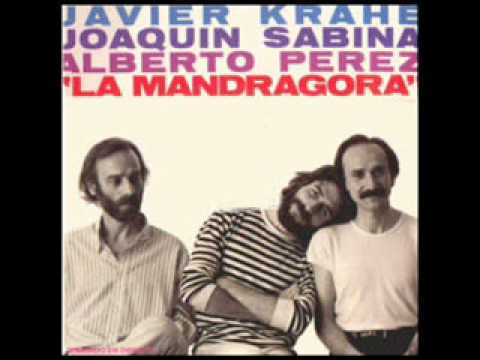 El Cromosoma [Javier Krahe, Joaquín Sabina y Alberto Perez - La Mandragora]