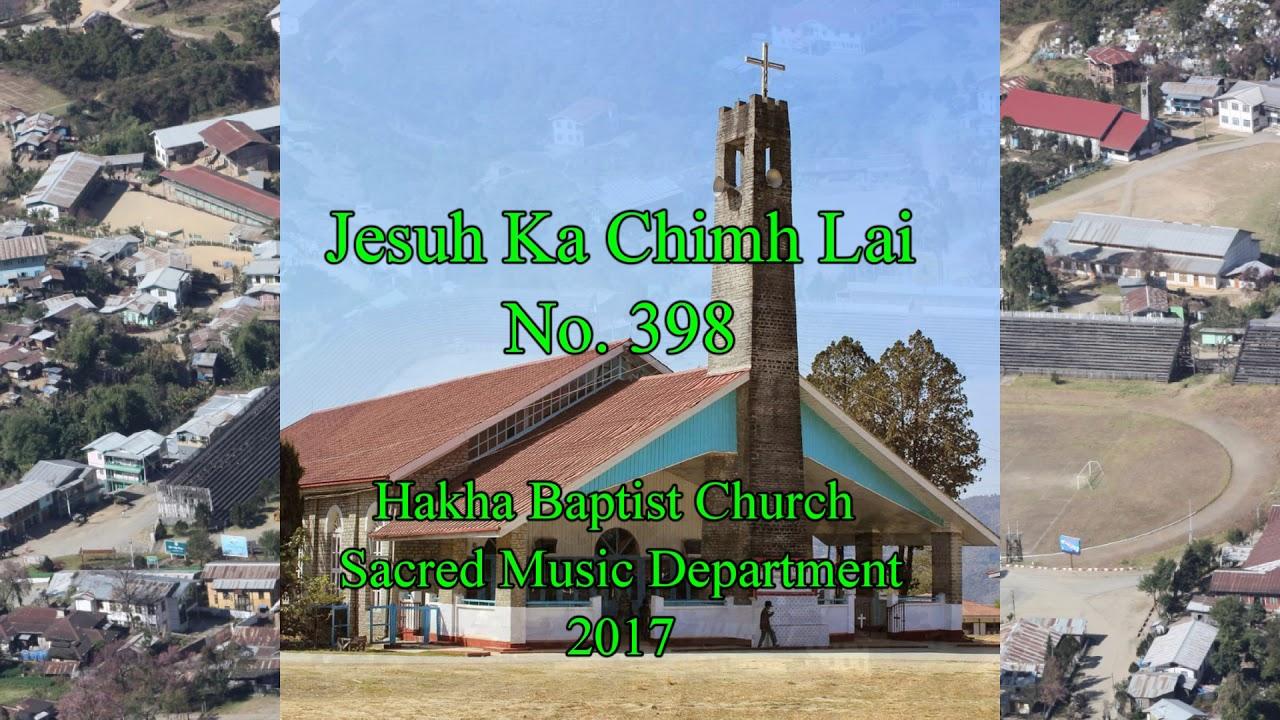 Download Jesuh Ka Chimh Lai.  Hlabu 398 (HBC SMD Hymn Vol. 1 @ 2017)