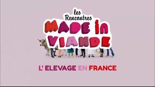#MadeInViande 2016 - Elevage