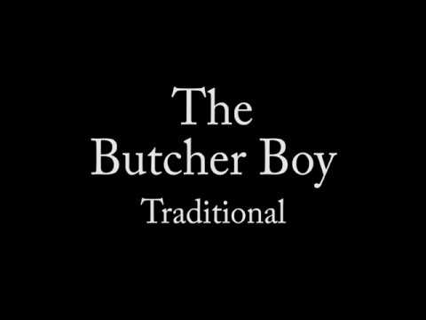 The Butcher Boy with Lyrics