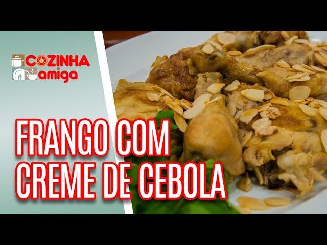 Frango com Creme de Cebola e Maçã - Giuliana Giunti | Cozinha Amiga (04/03/19)