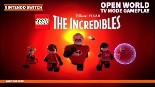 Nintendo Switch Lego: The Incredibles Open World TV Mode Gameplay