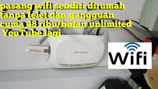 cara pasang wifi sendiri dirumah cuma 48 ribu/ bulan unlimited lagi....!!! Part 2