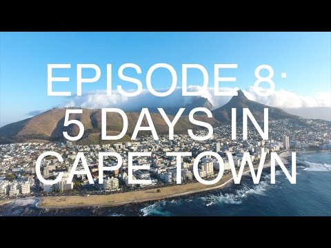 South Africa Episode 8: 5 Days in Cape Town