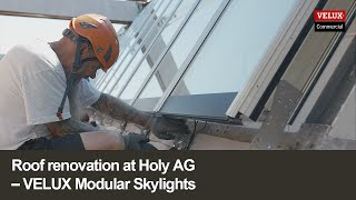 Roof renovation at Holy AG | VELUX Modular Skylights