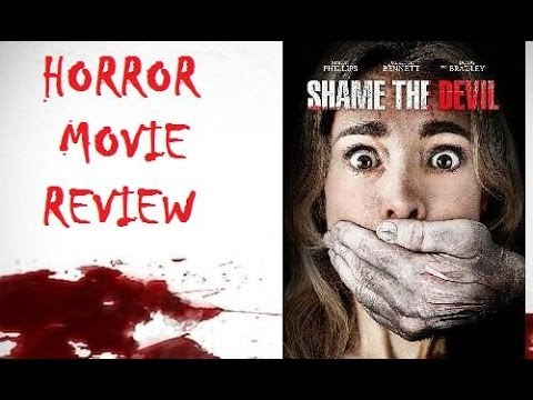 SHAME THE DEVIL ( 2013 ) Horror Movie Review