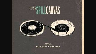 Appreciation and the Bomb - The Spill Canvas