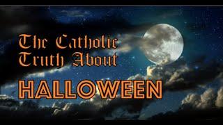 Baixar The Catholic Truth About Halloween