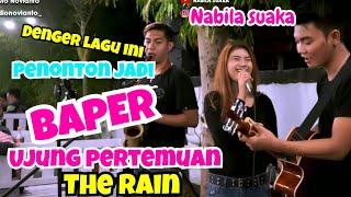 Nabila Maharani Ujung Pertemuan - The Rain (Cover) Mp3