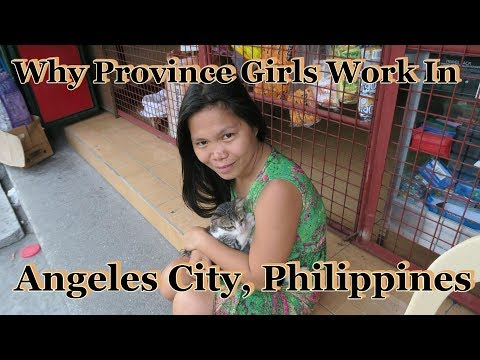 Why Province Girls Work In Angeles City, Philippines