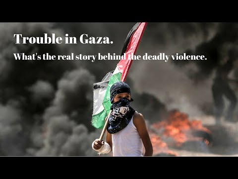 Trouble in Gaza. What's the real story behind the deadly violence - E3