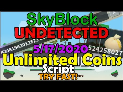 (NEW!WORKING) Sky Block 🗿 [BETA] Infinite Coins Script || 5/17/2020 || MORE OP THAN DUPE|| TRY FAST