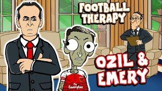 ⏱️Ozil & Emery - FOOTBALL THERAPY!⏱️ (Mesut Ozil Transfer Parody)
